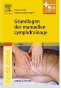 Cover-Bild zu Grundlagen der manuellen Lymphdrainage von Földi, Michael