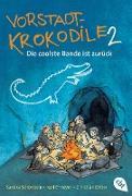 Cover-Bild zu Schönbein, Sandra: Vorstadtkrokodile 2 - Die coolste Bande ist zurück (eBook)