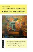 Cover-Bild zu Covid 19. Und danach? von Meyer-König, Peter