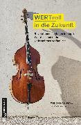 Cover-Bild zu WERTvoll in die Zukunft (eBook) von Nau, Andreas