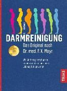 Cover-Bild zu Darmreinigung. Das Original nach Dr. med. F.X. Mayr von Rauch, Erich