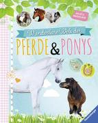Cover-Bild zu Waidmann, Angela: Wunderbare Welt der Pferde und Ponys