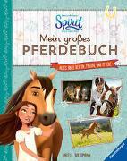 Cover-Bild zu Waidmann, Angela: Dreamworks Spirit Wild und Frei: Mein großes Pferdebuch