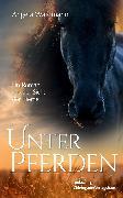 Cover-Bild zu Waidmann, Angela: Unter Pferden (eBook)