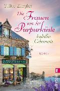 Cover-Bild zu Ziegler, Silke: Die Frauen von der Purpurküste - Isabelles Geheimnis (eBook)
