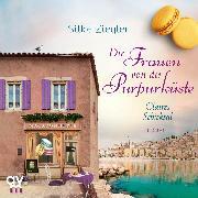 Cover-Bild zu Ziegler, Silke: Die Frauen von der Purpurküste - Claires Schicksal (Die Purpurküsten-Reihe 3) (Audio Download)