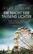 Cover-Bild zu Ziegler, Silke: Die Nacht der tausend Lichter
