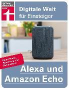 Cover-Bild zu Alexa und Amazon Echo (eBook) von Albrecht, Dr. Uwe