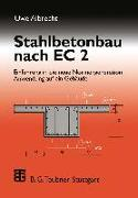 Cover-Bild zu Stahlbetonbau nach EC 2 (eBook) von Albrecht, Uwe