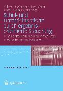 Cover-Bild zu Schul- und Unterrichtsreform durch ergebnisorientierte Steuerung (eBook) von Wacker, Albrecht (Hrsg.)