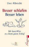 Cover-Bild zu Besser schlafen, besser leben von Albrecht, Uwe