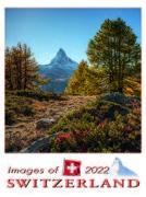 Cover-Bild zu Cal. Images of Switzerland (Posterkalender) 2022 Ft. 50x68