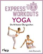 Cover-Bild zu Express-Workouts - Yoga von Dumoulin, Julie