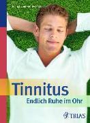 Cover-Bild zu Tinnitus - Endlich Ruhe im Ohr von Biesinger, Eberhard
