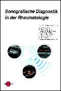 Cover-Bild zu Sonografische Diagnostik in der Rheumatologie (eBook) von Strunk, Johannes
