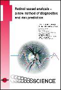 Cover-Bild zu Retinal vessel analysis - a new method of diagnostics and risk prediction (eBook) von Hanssen, Henner