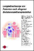 Cover-Bild zu Langzeitnachsorge von Patienten nach allogener Blutstammzelltransplantation (eBook) von Tichelli, André