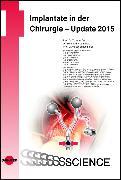 Cover-Bild zu Implantate in der Chirurgie - Update 2015 (eBook) von Schumpelick, Volker