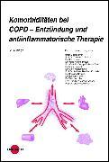 Cover-Bild zu Komorbiditäten bei COPD - Entzündung und antiinflammatorische Therapie (eBook) von Burghuber, Otto C.