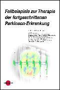 Cover-Bild zu Fallbeispiele zur Therapie der fortgeschrittenen Parkinson-Erkrankung (eBook) von Jost, Wolfgang