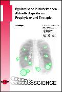 Cover-Bild zu Systemische Pilzinfektionen - Aktuelle Aspekte zur Prophylaxe und Therapie (eBook) von Lass-Flörl, Cornelia