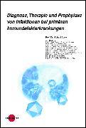 Cover-Bild zu Diagnose, Therapie und Prophylaxe von Infektionen bei primären Immundefekterkrankungen (eBook) von Borte, Michael