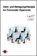 Cover-Bild zu Atem- und Bewegungstherapie bei Pulmonaler Hypertonie (eBook) von Ihle, Franziska