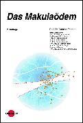 Cover-Bild zu Das Makulaödem (eBook) von Framme, Carsten