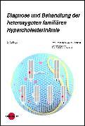Cover-Bild zu Diagnose und Behandlung der heterozygoten familiären Hypercholesterinämie (eBook) von Gouni-Berthold, Ioanna