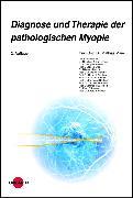 Cover-Bild zu Diagnose und Therapie der pathologischen Myopie (eBook) von Maier, Mathias
