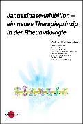 Cover-Bild zu Januskinase-Inhibition - ein neues Therapieprinzip in der Rheumatologie (eBook) von Müller-Ladner, Ulf