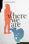 Cover-Bild zu McGhee, Alison: Where We Are (eBook)