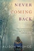 Cover-Bild zu McGhee, Alison: Never Coming Back (eBook)
