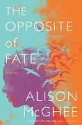 Cover-Bild zu McGhee, Alison: The Opposite of Fate