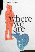 Cover-Bild zu McGhee, Alison: Where We Are