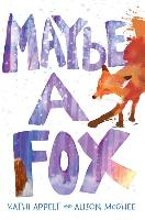 Cover-Bild zu Appelt, Kathi: Maybe a Fox