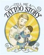 Cover-Bild zu McGhee, Alison: Tell Me a Tattoo Story (eBook)