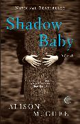 Cover-Bild zu Mcghee, Alison: Shadow Baby (eBook)