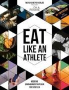 Cover-Bild zu Eat like an Athlete von I'm a Foodie