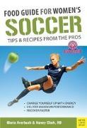 Cover-Bild zu Food Guide for Women's Soccer von Averbuch, Gloria