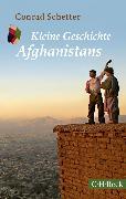 Cover-Bild zu Kleine Geschichte Afghanistans (eBook) von Schetter, Conrad