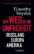 Cover-Bild zu Der Weg in die Unfreiheit (eBook) von Snyder, Timothy