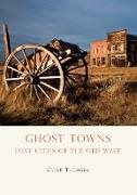 Cover-Bild zu Ghost Towns (eBook) von Thomsen, Clint