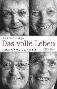 Cover-Bild zu Schwager, Susanna: Das volle Leben (eBook)