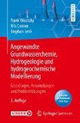 Cover-Bild zu Angewandte Grundwasserchemie, Hydrogeologie und hydrogeochemische Modellierung (eBook) von Wisotzky, Frank