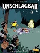 Cover-Bild zu Jousselin, Pascal: Unschlagbar! 3: Unschlagbar, Band 3
