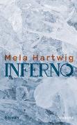 Cover-Bild zu Hartwig, Mela: Inferno