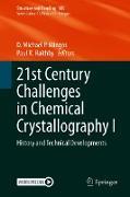 Cover-Bild zu 21st Century Challenges in Chemical Crystallography I (eBook) von Mingos, D. Michael P. (Hrsg.)