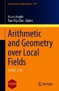 Cover-Bild zu Arithmetic and Geometry over Local Fields (eBook) von Anglès, Bruno (Hrsg.)