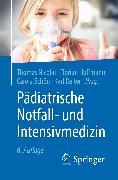 Cover-Bild zu Pädiatrische Notfall- und Intensivmedizin (eBook) von Nicolai, Thomas